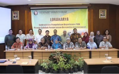 """Departemen PWK Fakultas Teknik Universitas Diponegoro menyelenggarakan Lokakarya """"Sinkronisasi Pengelolaan  Departemen Perencanaan Wilayah dan Kota Menuju Sekolah Perencanaan Bereputasi Internasional"""""""