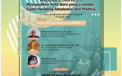 """Dosen DPWK FT UNDIP menjadi Narasumber Webinar Series #1 Road to COMPACT """"Mewujudkan Kota Baru yang Liveable : Sudut Pandang Akademisi dan Praktisi"""""""