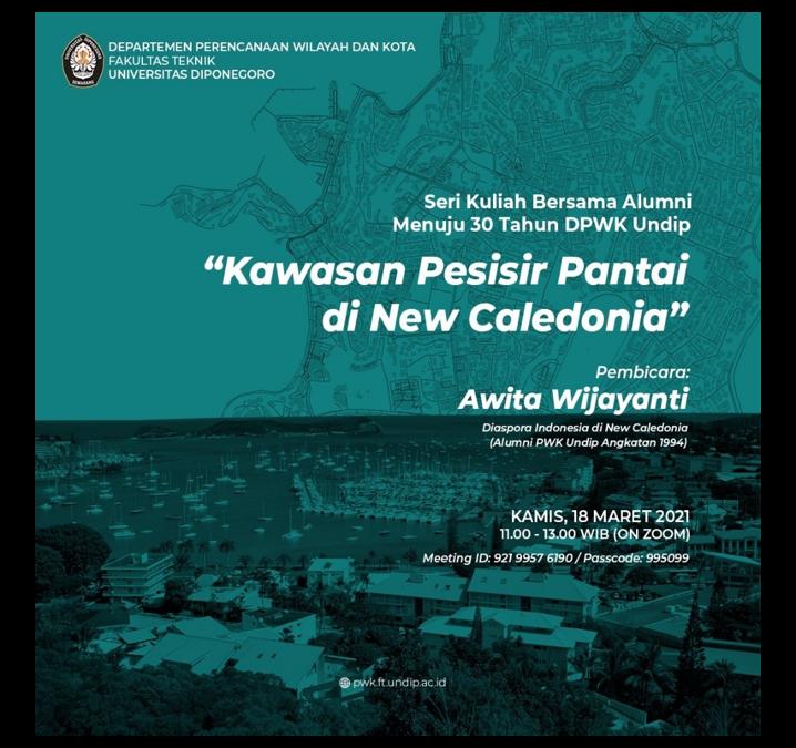 Seri Kuliah KKL Bersama Alumni – Menuju 30 tahun DPWK Universitas Diponegoro