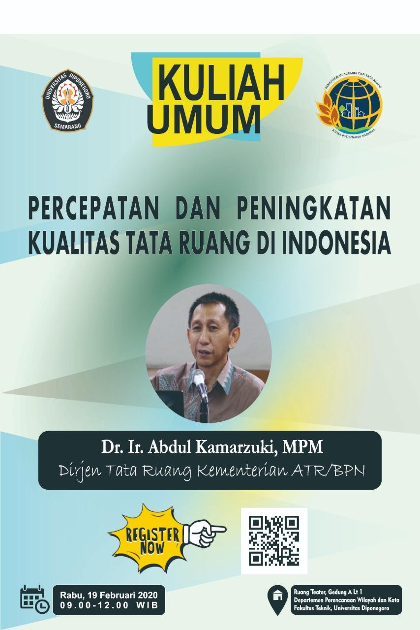 Kuliah Umum Bersama Dr. Ir. Abdul Kamarzuki, MPM, Dirjen Tata Ruang Kementerian ATR/BPN