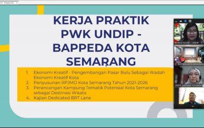 Kerjasama Kerja Praktik PWK UNDIP dengan Bappeda Kota Semarang di Masa Pandemi Covid-19